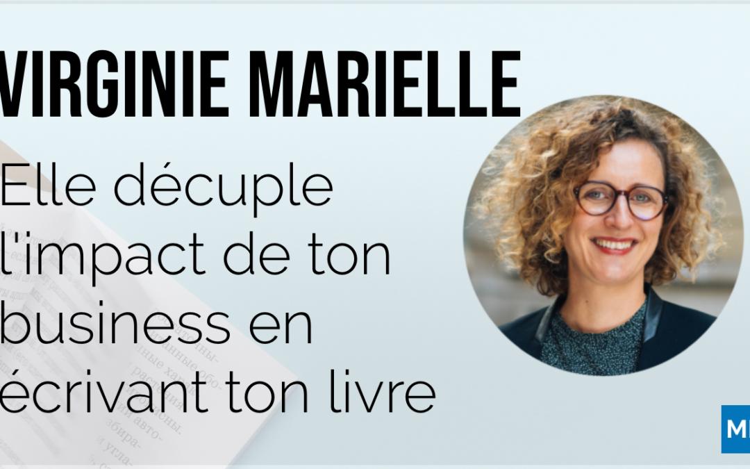 À la rencontre de Virginie Marielle : Auteur de livres pour entrepreneurs